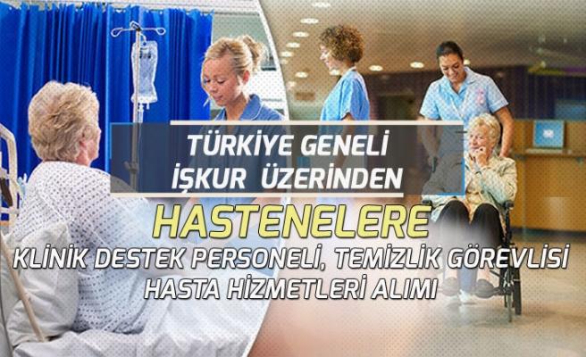 Türkiye Geneli Hastanelere Hasta Hizmetleri, Temizlik Görevlisi, Destek Personeli Alımı!