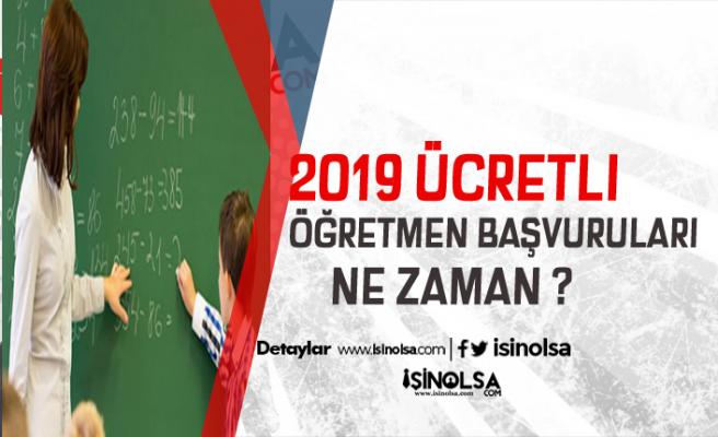 2019 Yılı Ücretli Öğretmenlik Başvuruları Yakında Açılacak