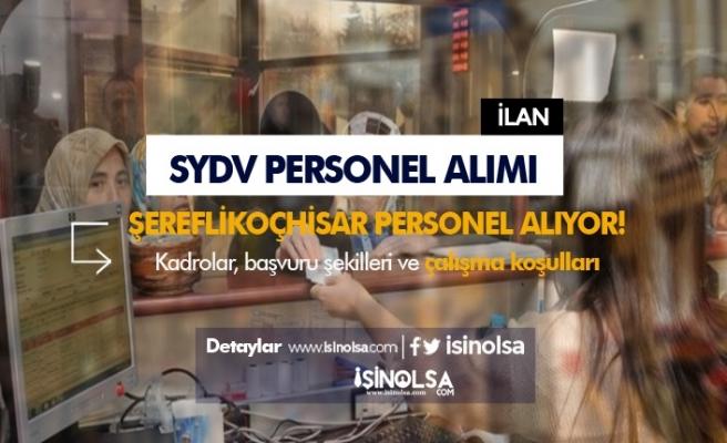 Aile Bakanlığı Ankara Şereflikoçhisar'da SYDV Personel Alımı Gerçekleştirecek