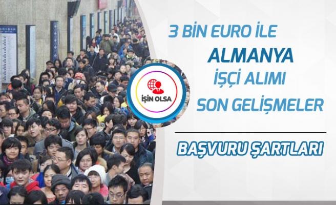 Almanya'ya 3 Bin Euro Maaşlı Türk İşçi Alımı İçin Yeni Gelişme!