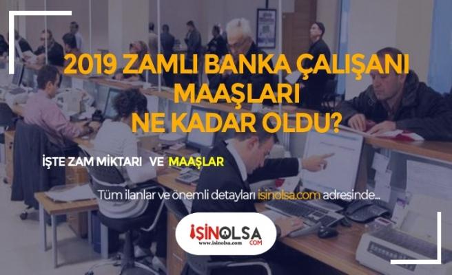 Bankacı Maaşları 2019'da Ne Kadar Oldu?