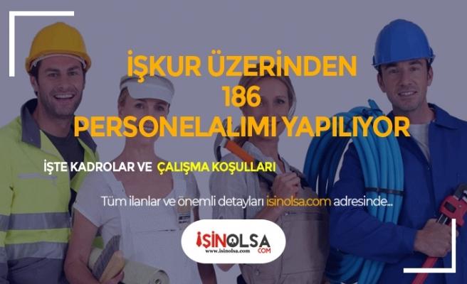 İŞKUR Bayram Sonrası Yeni İlanları: 186 Yeni Personel Alımı Yapılacak