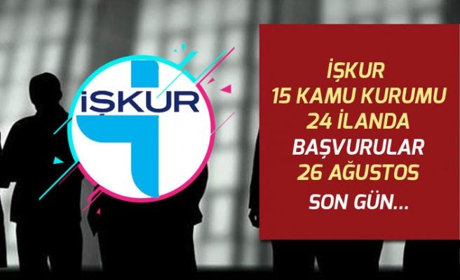 İŞKUR 15 Kamu Kurumu 24 İlanda Başvurular İçin Yarın Son Gün!