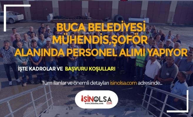 İzmir Buca Belediyesi 50 Mühendis, Büro Memuru, Şoför ve Personel Alımı Yapacak