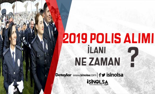 KPSS 60 Puan ile 2019 Yılı Polis Alım İlanı Ne Zaman?