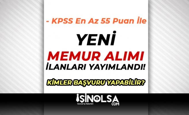 KPSS En Az 55 Puan İle Yeni Memur Alım İlanı Yayımlandı! Erkek/Kadın