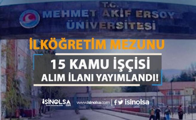 Mehmet Akif Ersoy Üniversitesi Kamu İşçisi Alım İlanı Yayımlandı!