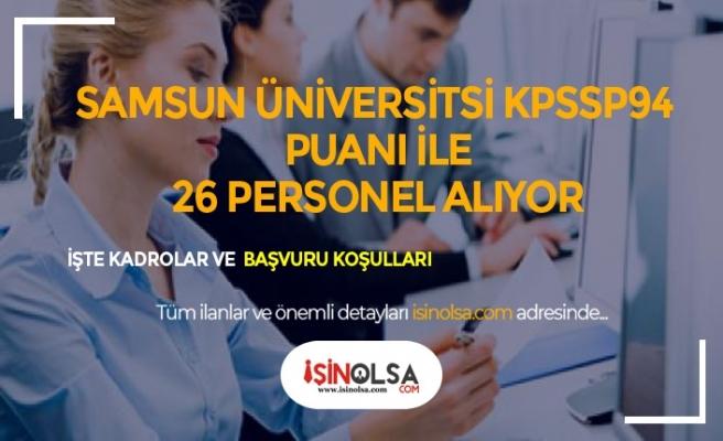 Samsun Üniversitesi Sözleşmeli 26 Personel Alımı Yapacak