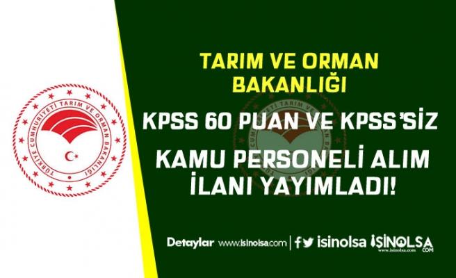 Tarım Bakanlığı KPSS En Az 60 ve KPSS'siz Kamu Personeli Alımı İlanı