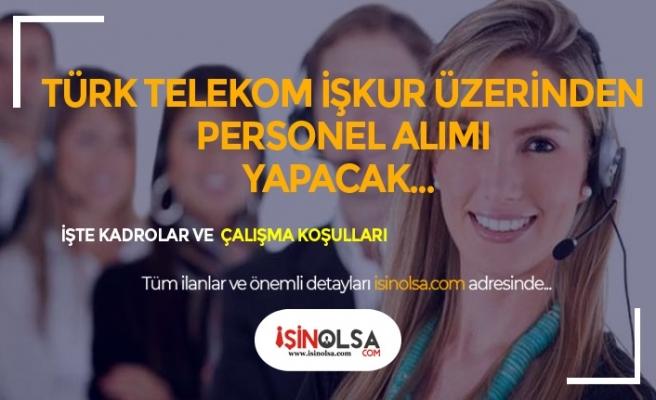 Türk Telekom İŞKUR Aracılığı ile Personel Alımı Pozisyonları Nedir?