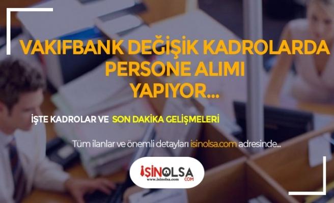 Vakıf Katılım Banka Memuru, Mühendis ve Farklı Kadrolarda Alım Yapıyor