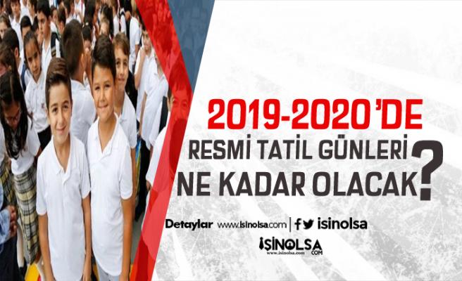 2019-2020'de Resmi Tatil Günleri Ne Kadar Olacak? Öğrencilerin Ara Tatili Ne Zaman?