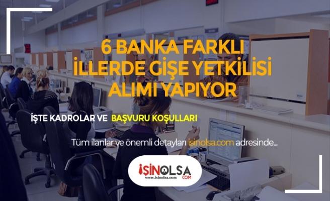 6 Bankaya Gişe Yetkilisi Alımı Yapılıyor! Çalışma Koşulları ve Maaşlar Nelerdir?