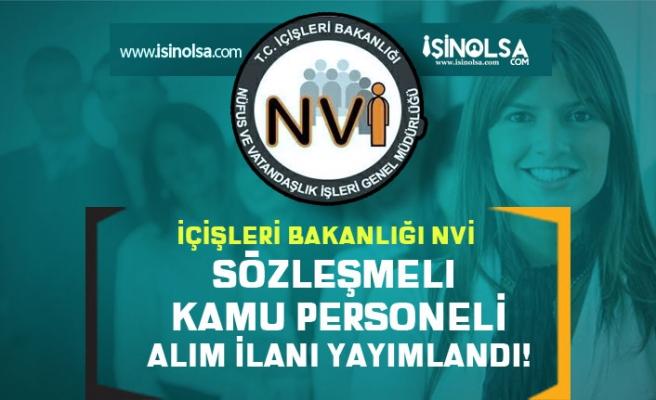 İçişleri Bakanlığı NVİ Sözleşmeli Kamu Personeli Alım İlanı Yayımlandı!