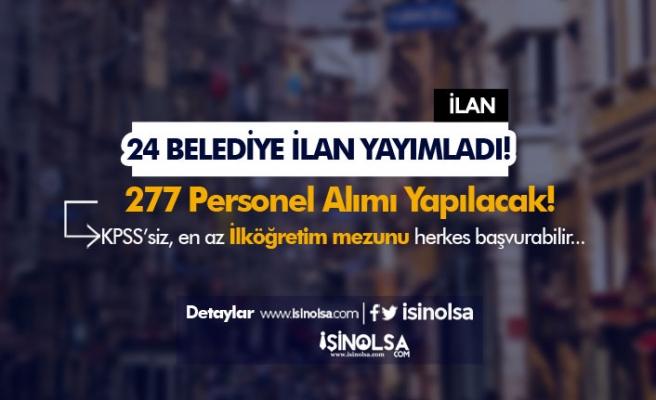 İŞKUR'da Yayımlandı! 24 İldeki Belediyeler 277 Personel Alımı Yapıyor