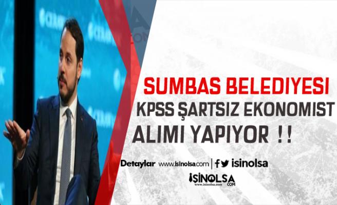 Sumbas Belediyesi KPSS Şartsız Ekonomist Alıyor