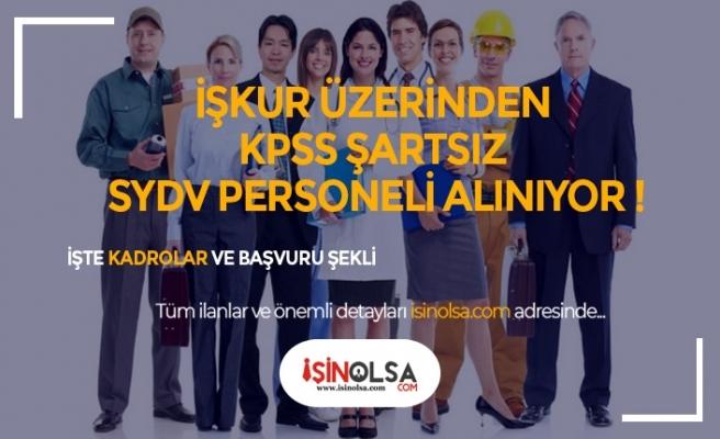 5 SYDV KPSS Şartsız İşçi Alımı Yapıyor !