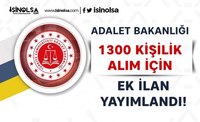 Adalet Bakanlığı 1300 Kişilik Alım İçin Yeni Ek İlan Yayımlandı!