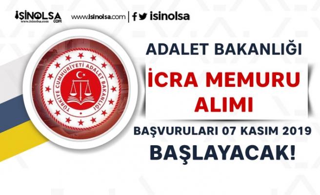 Adalet Bakanlığı 700 İcra Memuru Alımı Başvurular 07 Kasım Başlayacak!