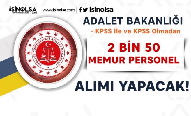 Adalet Bakanlığı KPSS ile ve KPSS'siz 2 Bin 50 Personel Memur Alımı