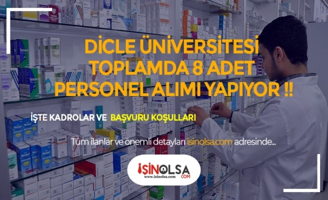 Dicle Üniversitesi Sözleşmeli Personel Alımı Yapıyor
