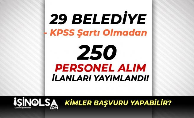 İŞKUR Aracılığı İle 29 Belediye 250 Personel Alımı Yapıyor! En Az Okur Yazar