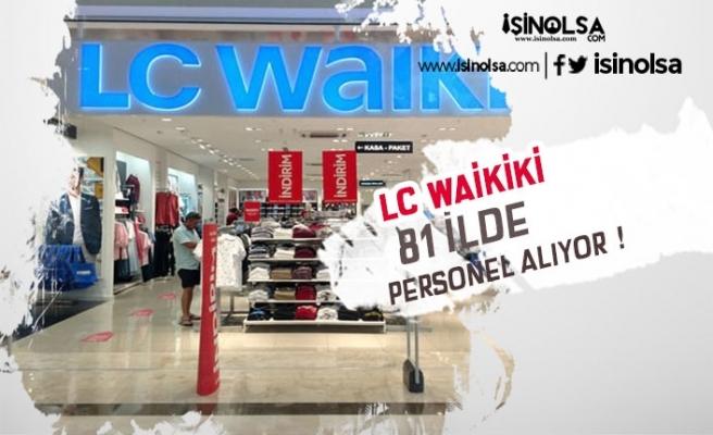 LC Waikiki Personel Alımı Yapacak! Başvuru Şartları ve Kadrolar Neler?