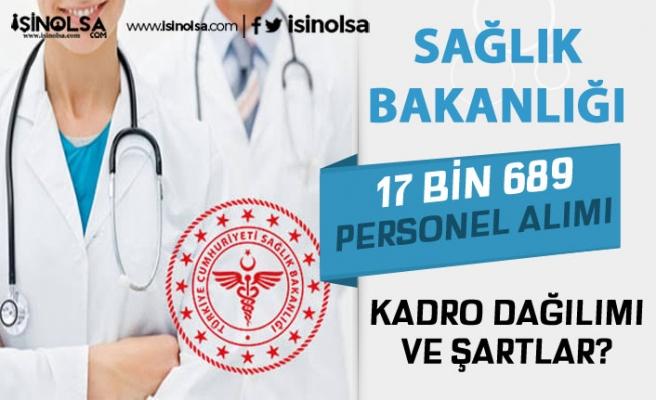 Sağlık Bakanlığı 17 Bin 689 Personel Alımı Başvuru Şartları ve Kadrolar