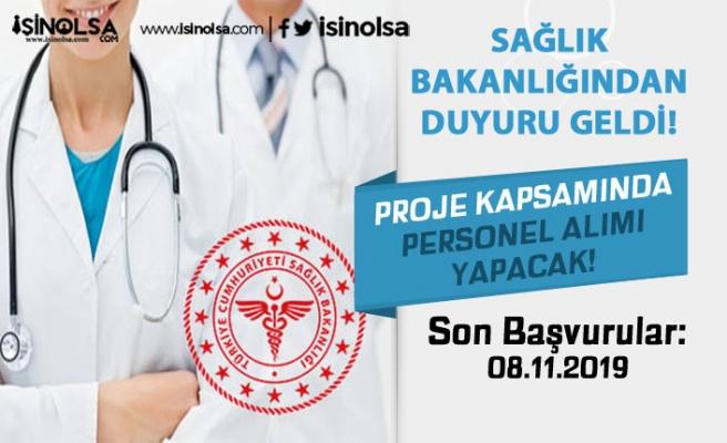 Sağlık Bakanlığı Proje Kapsamda KPSS'siz Personel Alımı Yapılıyor Şartlar Nedir?