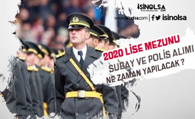 2020'de Lise Mezunu Subay, Astsubay ve Polis Alım Ne Zaman Olacak?
