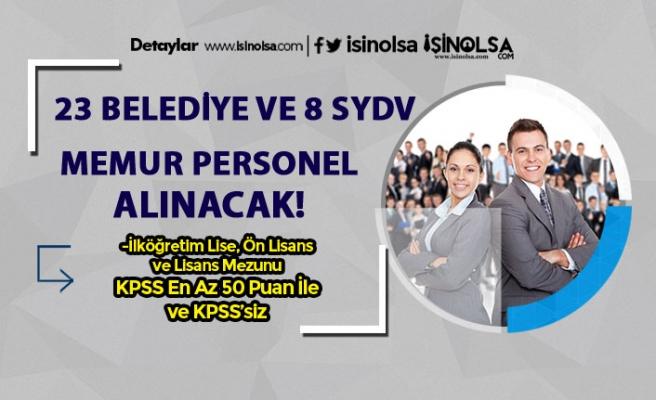 23 Farklı Belediye Personel ve 8 SYDV Memur Alımı Yapıyor!