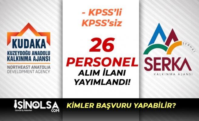 2 Kalkınma Ajansı SERKA ve KUDAKA 26 Personel Alacak! KPSS'li KPSS'siz