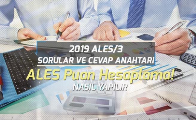 Ales 2019 Sonbahar Sınavı Puan Hesaplama! Ales Sorular ve Cevapları Ne Zaman Açıklanacak?