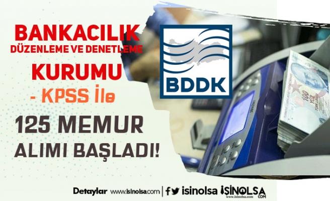 BDDK 125 Meslek Memuru Alımı Başvuru Ekranı Açıldı! Kimler Başvuru Yapabilir?