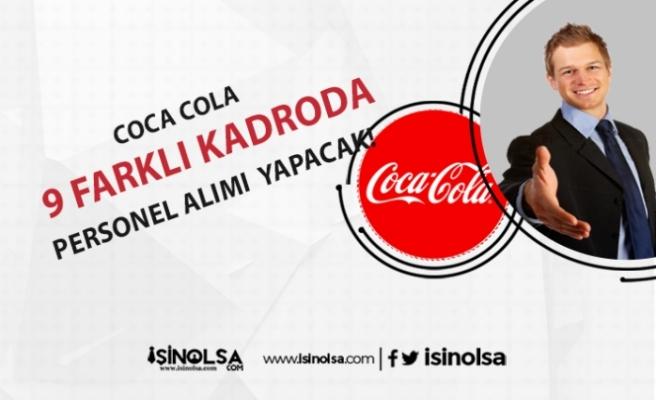 Coca Cola 2020 Personel Alımları Başladı! İşte Pozisyonlar ve Şartlar