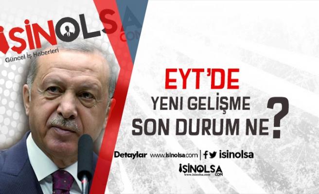Cumhurbaşkanı Erdoğan'dan Yeni Bir EYT Açıklaması Daha