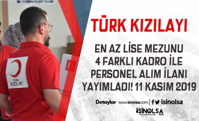 En Az Lise Mezunu Türk Kızılayı 4 Farkı Kadro İle Yeni Personel Alımı İlanı Yayımladı