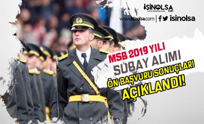 MSB 2019 Yılı Muvazzaf Subay Alımı Ön Başvuru Sonuçları Açıklandı!