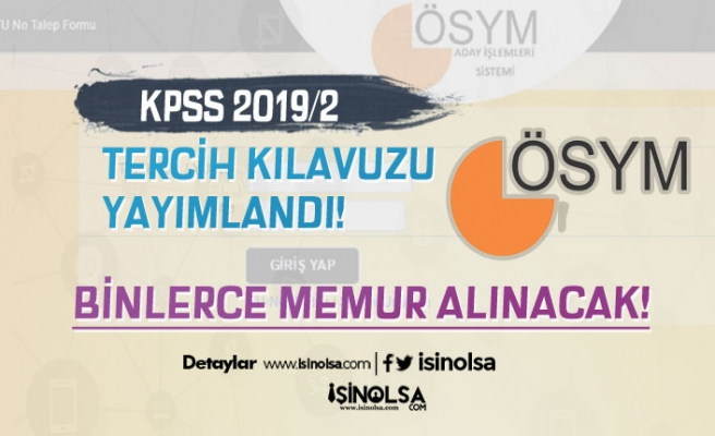 ÖSYM KPSS 2019/2 Tercih Kılavuzunu Yayımlandı!