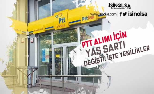 PTT Personel Alımı Bekleyenler Müjde: Yaş Şartı Değişiyor!