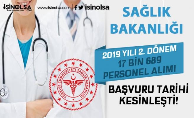 Sağlık Bakanlığı 2019 Yılı 2. Dönem Personel Alımı Başvuru Tarihi Kesinleşti