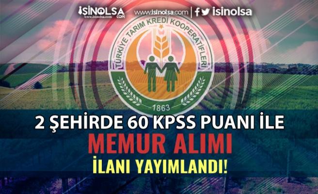 Tarım Kredi Kooperatifleri Samsun ve Tabzon'da 60 KPSS İle Memur Alacak