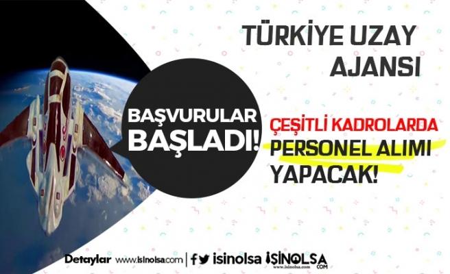 Türkiye Uzay Ajansı İstihdam Sağlayacak