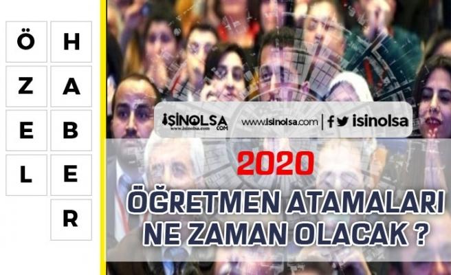 2020 Öğretmen Atamaları Ne Zaman? Selçuk Açıkladı!