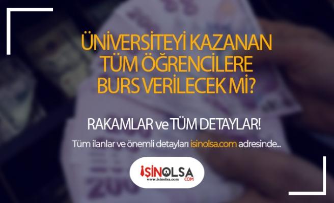Bütün Üniversite Öğrencilerine KYK Burs Mu Verecek?