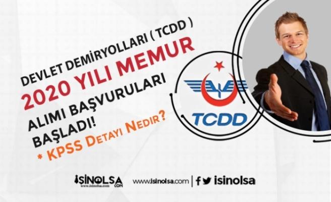 Devlet Demiryolları (TCDD) KPSS İle 2020 Yılı Memur Alımı Başladı!