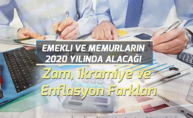 Emekli ve Memurların Zamlı 2020 Ocak Maaşları! İkramiye, Enflasyon Farkı!