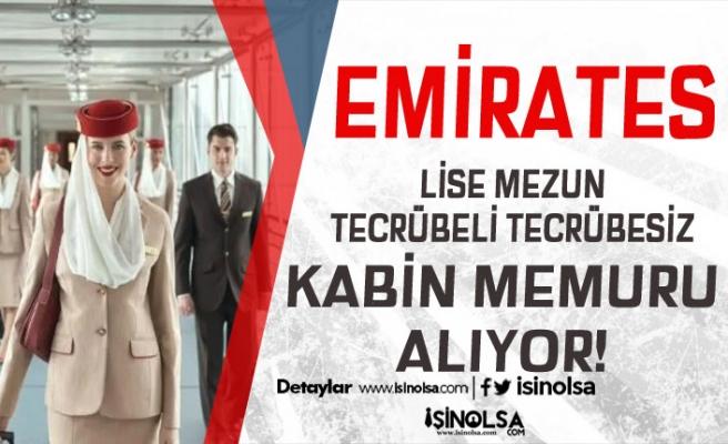 Emirates 2 İlde Lise Mezunu Tecrübeli Tecrübesiz Kabin Memuru Alıyor!