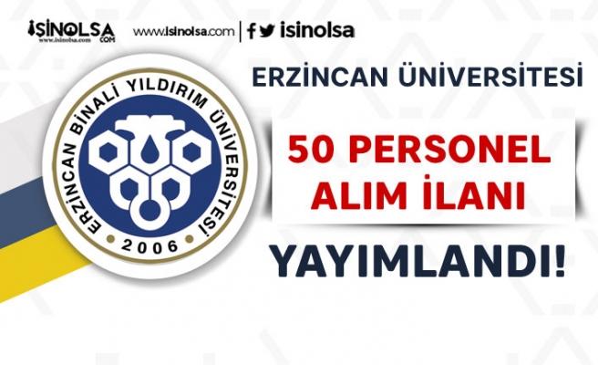 Erzincan Üniversitesi KPSS 60 ve KPSS'siz 50  Personel Alımı Yapıyor!