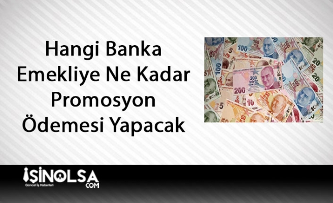 Hangi Banka Emekliye Ne Kadar Prim Ödemesi Yapacak! Bankalara Göre Liste